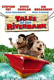 Tales of the Riverbank (2008) Poster - Movie Forum, Cast, Reviews