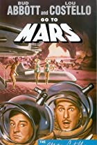 Image of Abbott and Costello Go to Mars
