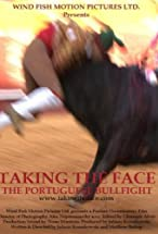 Primary image for Taking the Face: The Portuguese Bullfight