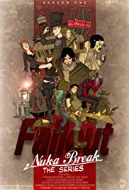 Fallout: Nuka Break Poster - TV Show Forum, Cast, Reviews