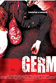 Germ (2013) Poster - Movie Forum, Cast, Reviews