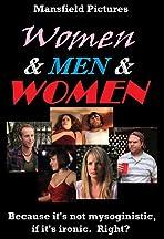 Women & Men & Women