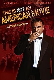 Ova ne e amerikanski film Poster