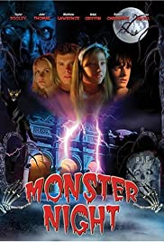 Monster Night (2006) Poster - Movie Forum, Cast, Reviews