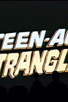 Image of Mystery Science Theater 3000: Teen-Age Strangler