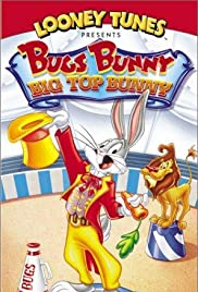 Big Top Bunny (1951) Poster - Movie Forum, Cast, Reviews
