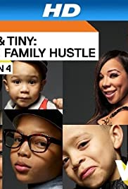T.I. & Tiny: The Family Hustle Poster - TV Show Forum, Cast, Reviews