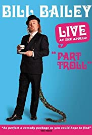 Bill Bailey: Part Troll Poster