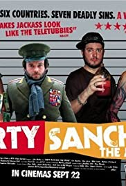 Dirty Sanchez: The Movie (2006) Poster - Movie Forum, Cast, Reviews