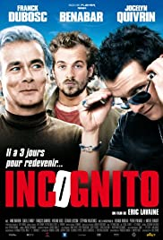 Incognito (2009) Poster - Movie Forum, Cast, Reviews