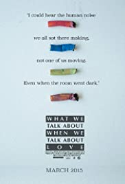 What We Talk About When We Talk About Love Poster