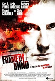 Frame of Mind (2009) Poster - Movie Forum, Cast, Reviews