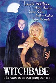 Witchbabe: The Erotic Witch Project 3 Poster
