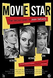 Movie Star: The Secret Lives of Jean Seberg Poster
