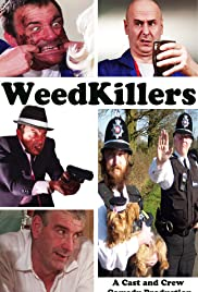 WeedKillers Poster