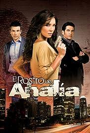 El Rostro de Analía Poster - TV Show Forum, Cast, Reviews