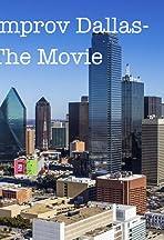 Improv Dallas-The Movie