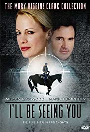 I'll Be Seeing You (2004) Poster - Movie Forum, Cast, Reviews