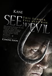 See No Evil (2006) Poster - Movie Forum, Cast, Reviews