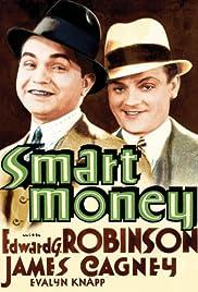 Smart Money(1931) Poster - Movie Forum, Cast, Reviews