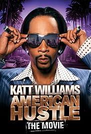 Katt Williams: American Hustle Poster