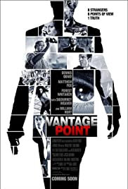 Vantage Point (2008) Poster - Movie Forum, Cast, Reviews
