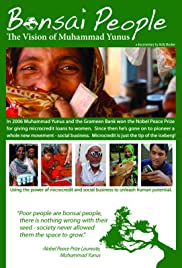 Bonsai People: The Vision of Muhammad Yunus Poster