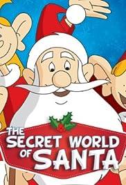 Le monde secret du Père Noël Poster