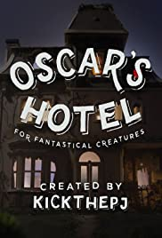 Oscar's Hotel for Fantastical Creatures Poster - TV Show Forum, Cast, Reviews