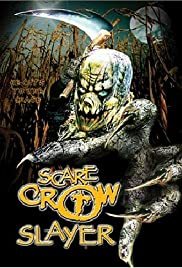 Scarecrow Slayer (2003) Poster - Movie Forum, Cast, Reviews