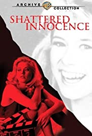 Shattered Innocence(1988) Poster - Movie Forum, Cast, Reviews