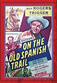 On the Old Spanish Trail Poster