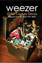 Image of Weezer: Video Capture Device - Treasures from the Vault 1991-2002