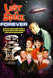 Lost in Space Forever (1998) Poster - Movie Forum, Cast, Reviews