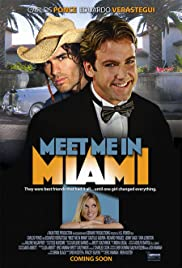 Meet Me in Miami(2005) Poster - Movie Forum, Cast, Reviews
