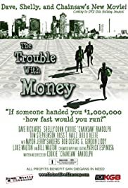 The Trouble with Money Poster