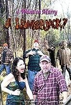I Want to Marry a Lumberjack: A Mockumentary