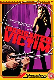 The Designated Victim (1971) Poster - Movie Forum, Cast, Reviews