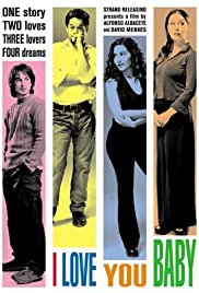 I Love You Baby (2001) Poster - Movie Forum, Cast, Reviews