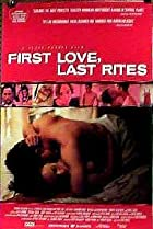Image of First Love, Last Rites