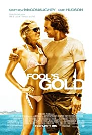 Fool's Gold (2008) Poster - Movie Forum, Cast, Reviews