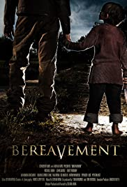 Bereavement (2010) Poster - Movie Forum, Cast, Reviews