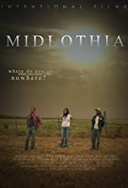 Midlothia(2007) Poster - Movie Forum, Cast, Reviews