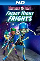 Image of Monster High: Friday Night Frights