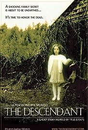 The Descendant(2007) Poster - Movie Forum, Cast, Reviews