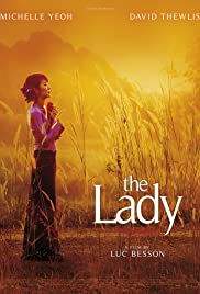 The Lady (2011) Poster - Movie Forum, Cast, Reviews