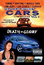 Outlaw Street Cars: Death or Glory
