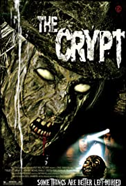 The Crypt (2009) Poster - Movie Forum, Cast, Reviews