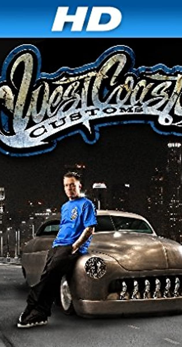 West Coast Customs Serien Stream