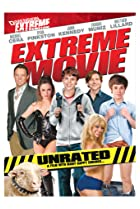 Extreme Movie (2008) Poster